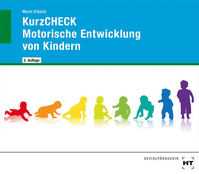 KurzCHECK Motorische Entwicklung bei Kindern