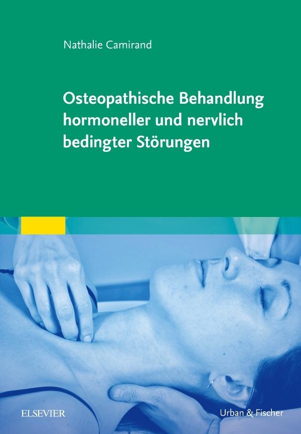 Osteopathische Behandlung hormoneller und nervlich bedingter Störungen